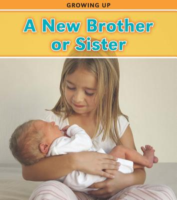 A New Brother or Sister By Guillain, Charlotte